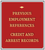 Previous Employment References | Credit and Arrest Records