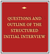 Questions and Outline of the Structured Initial Interview